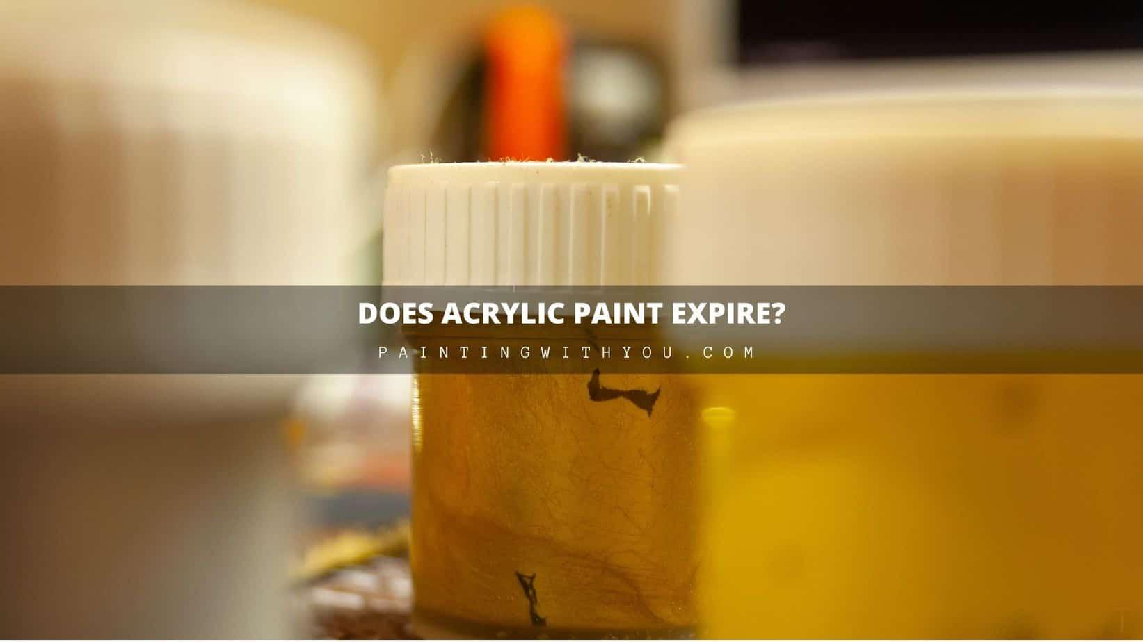 Does acrylic paint expire