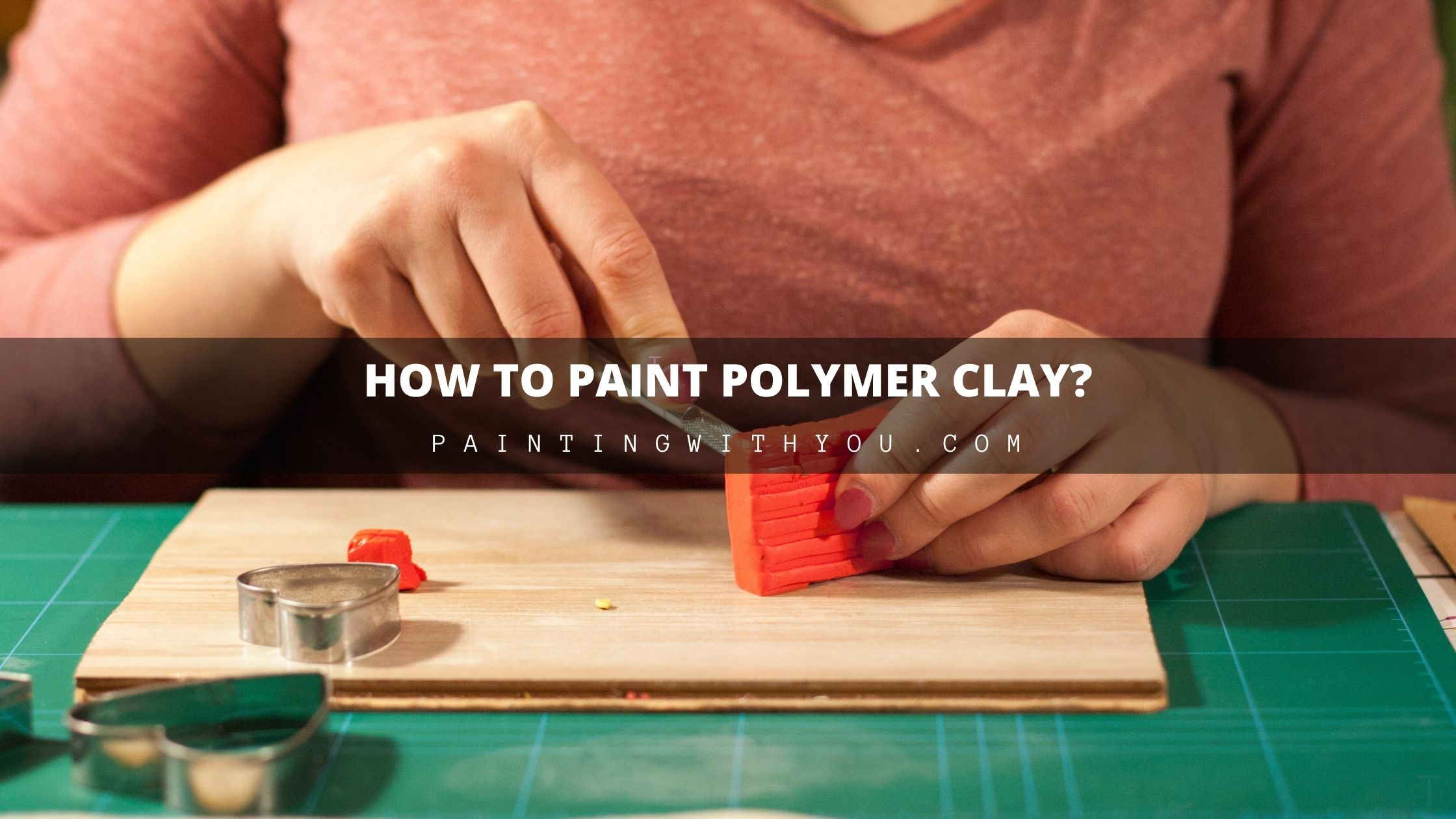 How To Paint Polymer Clay?