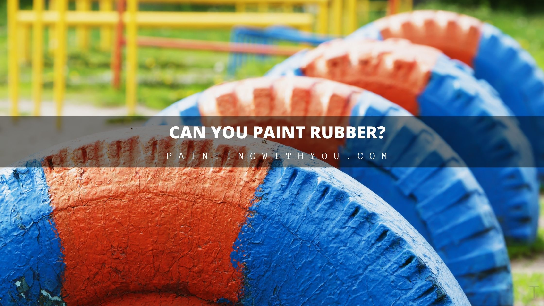 how to Paint Rubber?